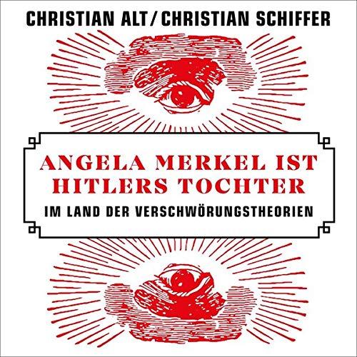 Angela Merkel ist Hitlers Tochter Titelbild