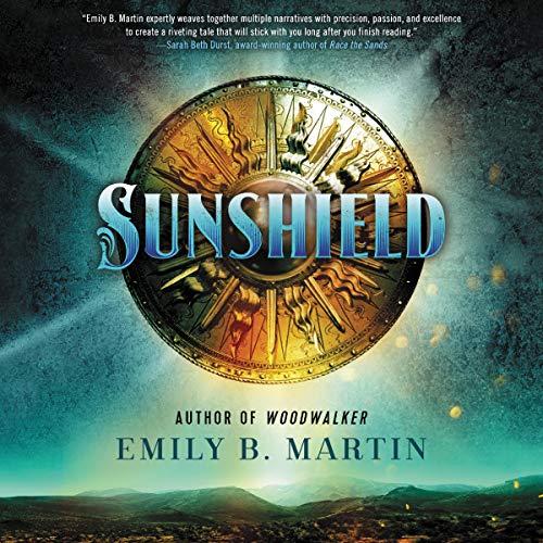 Sunshield Audiobook By Emily B. Martin cover art
