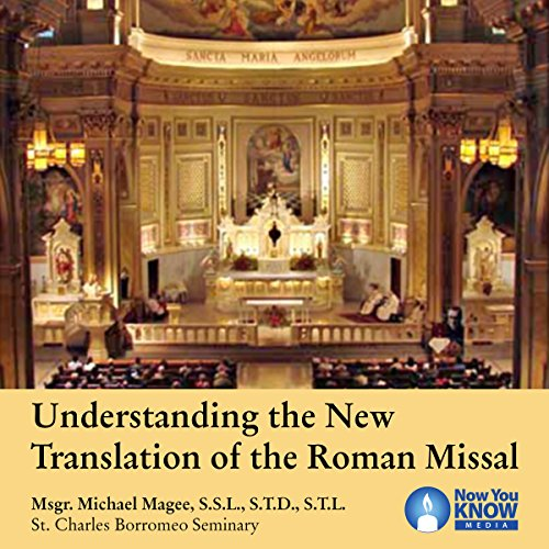 Understanding the New Translation of the Roman Missal audiobook cover art