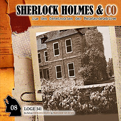 Loge 341     Sherlock Holmes & Co 8              By:                                                                                                                                 Markus Winter                               Narrated by:                                                                                                                                 Charles Rettinghaus,                                                                                        Florian Halm,                                                                                        Martin Kessler,                   and others                 Length: 57 mins     Not rated yet     Overall 0.0