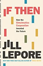 If Then: How the Simulmatics Corporation Invented the Future Book PDF