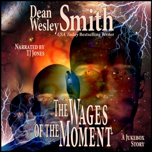 The Wages of the Moment audiobook cover art