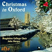 Christmas Carols from Oxford by Magdalen College Choir