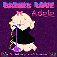 Babies Love: Adele