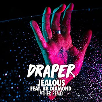 Jealous (LVTHER Remix)