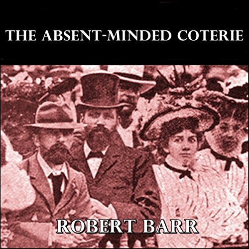 The Absent-Minded Coterie cover art
