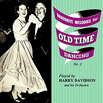 Favourite Melodies For Old Time Dancing, Vol. 2