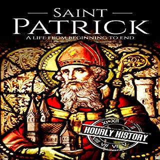 Saint Patrick: A Life from Beginning to End cover art