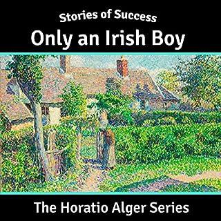 Only an Irish Boy (Stories of Success) audiobook cover art
