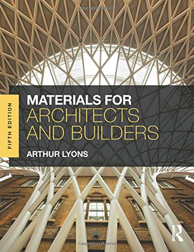 Lyons, A: Materials for Architects and Builders
