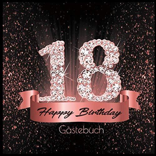 18 Happy Birthday: Gästebuch I Edles Cover in Schwarz Rose Gold mit Diamanten I für 60 Gäste I Geschriebene Glückwünsche und Geschenke Liste I ... I Softcover I Geschenkidee zum Geburtstag