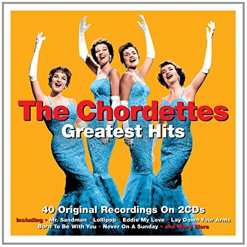Greatest Hits - The Chordettes by The Chordettes (2015-08-03)