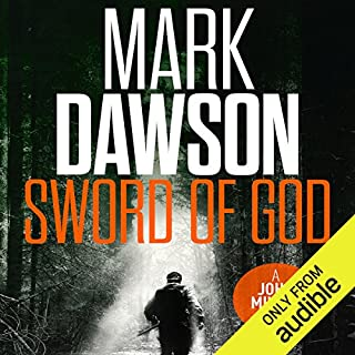 The Sword of God     John Milton, Book 5              By:                                                                                                                                 Mark Dawson                               Narrated by:                                                                                                                                 David Thorpe                      Length: 12 hrs and 36 mins     525 ratings     Overall 4.5