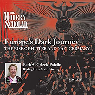 The Modern Scholar: Europe's Dark Journey cover art