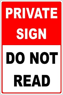 Best New Tin Sign Vintage Retro Signs Private Sign,Do Not Read Home Bar Club Hotel & Outdoor Street Garage Metal Sign 12X8Inch Review