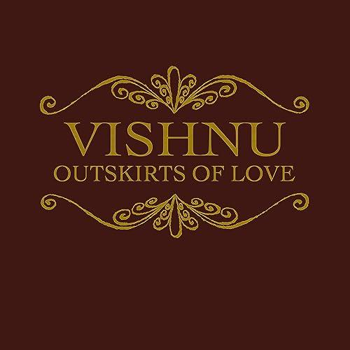 Love S Departure By Vishnu On Amazon Music Amazon Com