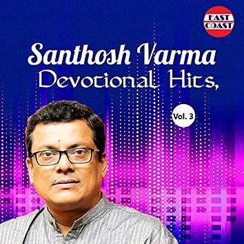 Santhosh Varma Devotional Hits, Vol. 3