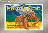 Hermit Crab: Individual Student Edition Yellow (Levels 6-8) (Rigby PM Platinum Collection)