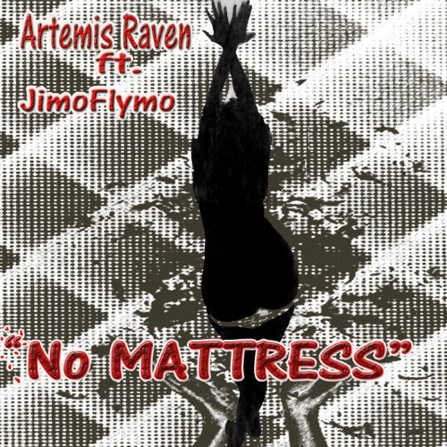 No Mattress (feat. Jimo Flymo)