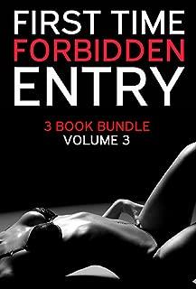 First Time Forbidden Entry - 3 Book Bundle Volume 3