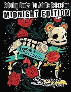 Coloring Books for Adults Relaxation: Dog Sugar Skull Coloring Book for Adults: El Dia de Los Perros Coloring Book, Sugar Skull Adult Coloring Books, ... Relaxation (Midnight Edition) (Volume 25)