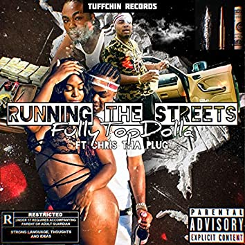 Running the Streets