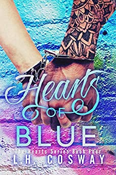 Hearts of Blue (Hearts Series Book 4) by [L.H. Cosway]