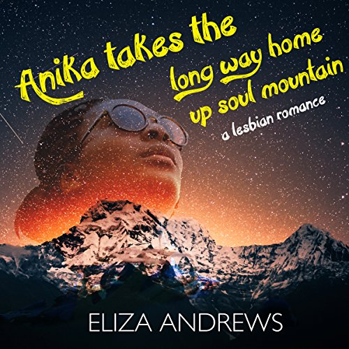 Anika Takes the Long Way Home up Soul Mountain: A Lesbian Romance cover art