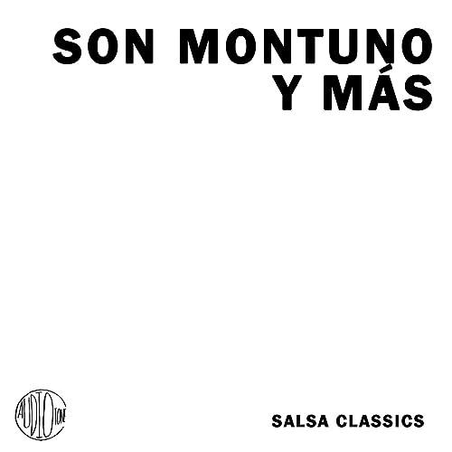 Son Montuno Y Mas - Salsa Classics