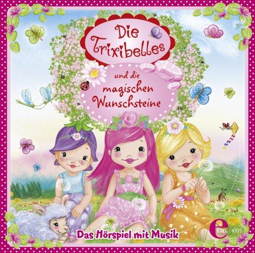 Trixibelles und die magischen Wunschsteine
