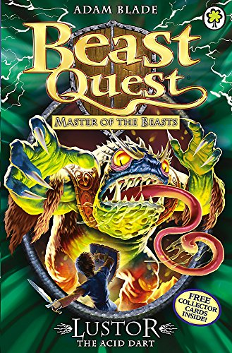 Lustor the Acid Dart: Series 10 Book 3 (Beast Quest, Band 57)