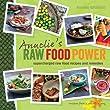 Annelie's Raw Food Power Cookbook