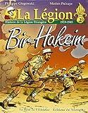 La Légion. : 2, Bir Hakeim : histoire de la Légion étrangère, 1919-1945