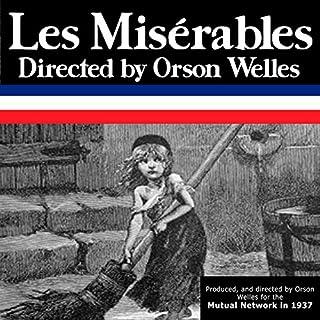 Couverture de Orson Welles: Les Miserables, Episode 7, Conclusion