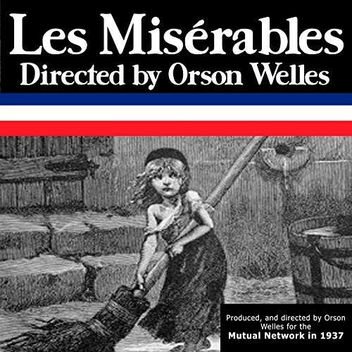 Orson Welles: Les Miserables, Episode 3, The Trial audiobook cover art
