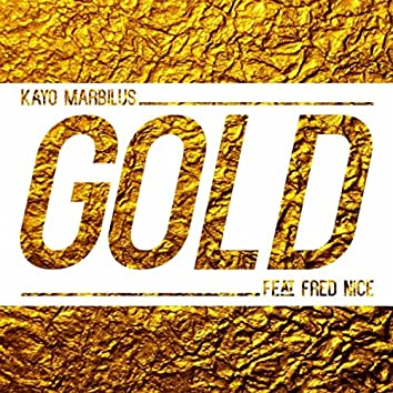 Gold (feat. Fred Nice)