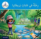 The Arabic Club Readers: Blue: A trip to Britain's forests...