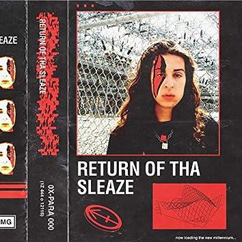 Return of Tha Sleaze