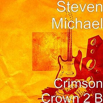 Crimson Crown 2 B