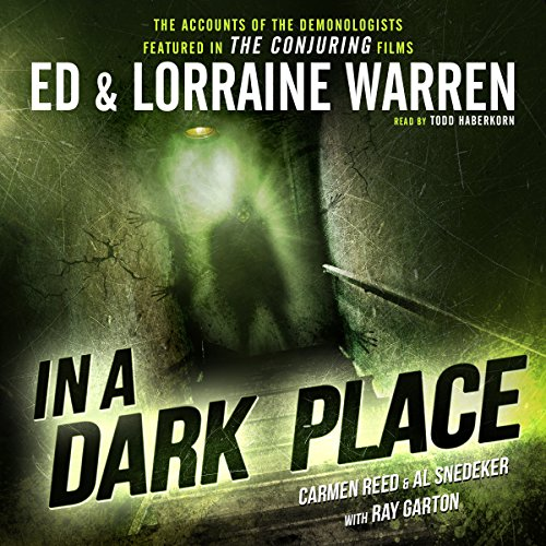 In a Dark Place                   By:                                                                                                                                 Ed Warren,                                                                                        Lorraine Warren,                                                                                        Carmen Reed,                   and others                          Narrated by:                                                                                                                                 Todd Haberkorn                      Length: 9 hrs and 7 mins     607 ratings     Overall 4.4