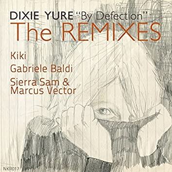 By Defection The Remixes