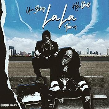 La La (feat. Um Skizy, High Class)