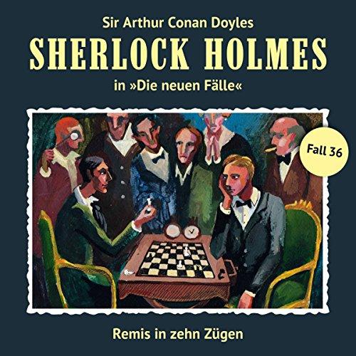 Remis in zehn Zügen: Sherlock Holmes - Die neuen Fälle 36