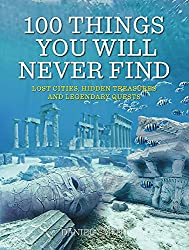 Cover of 100 Things You Will Never Find by Daniel Smith