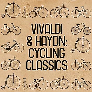 Vivaldi & Haydn: Cycling Classics