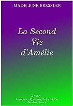 La Seconde Vie d'Amélie (French Edition)