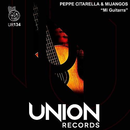 Mi Guitarra de Mijangos Peppe Citarella en Amazon Music - Amazon.es