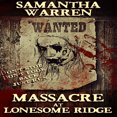 Massacre at Lonesome Ridge cover art
