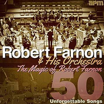 The Magic Of Robert Farnon - 50 Unforgettable Songs