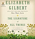 The Signature of All Things - A Novel - Penguin Audio - 01/10/2013